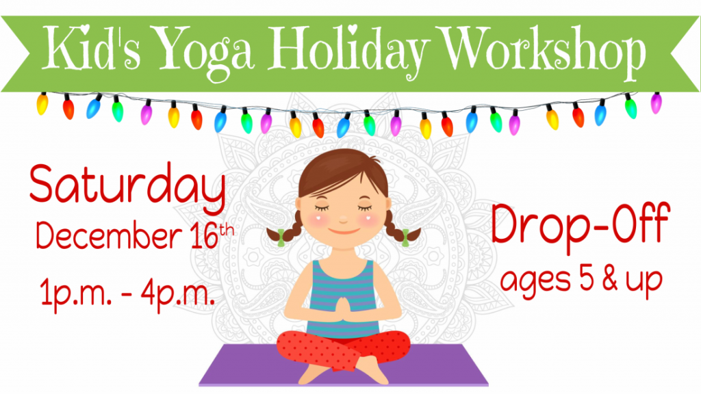 Holiday Kids Yoga Drop Off and Shop
