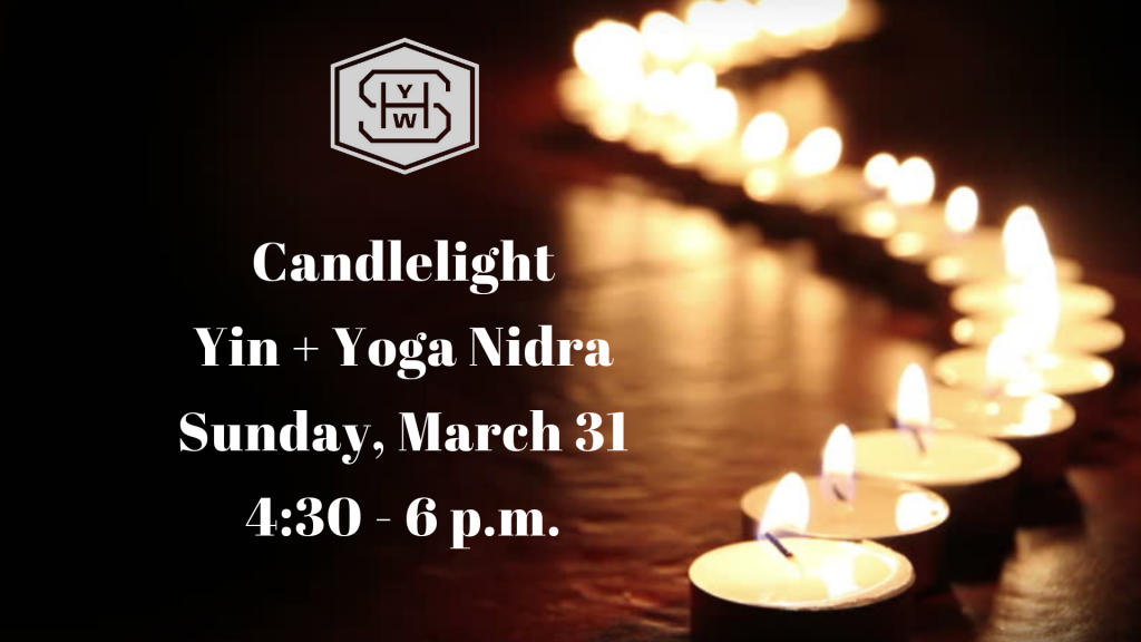 Candlelight Yin + Yoga Nidra - March 2019